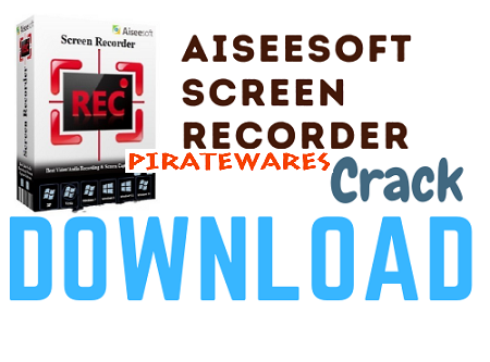 aiseesoft screen recorder full version free download